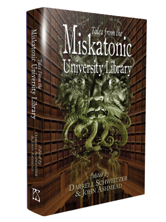 Tales From the Miskatonic University Library [hardcover] edited by John Ashmead & Darrell Schweitzer